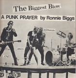 The Biggest Blow (A Punk Prayer By Ronnie Biggs) - Sex Pistols