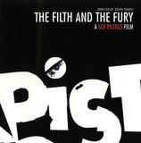 The Filth And The Fury - A Sex Pistols Film - Sex Pistols