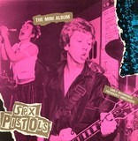 The Mini Album - Sex Pistols