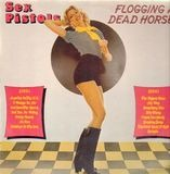 Flogging a Dead Horse - Sex Pistols