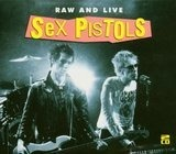 Raw and Live - Sex Pistols