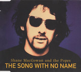 The Song With No Name - Shane MacGowan And The Popes