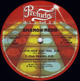 Love How You Feel / You Got My Love - Sharon Redd