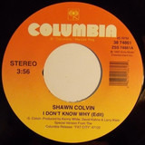 I Don't Know Why - Shawn Colvin
