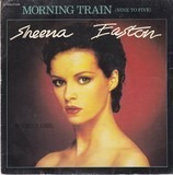 Morning Train / Modern Girl - Sheena Easton