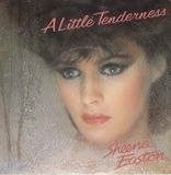 A Little Tenderness - Sheena Easton