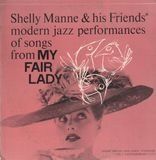 Modern Jazz Performances of Songs from My Fair Lady - Shelly Manne & His Friends