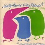 Shelly Manne & His Friends Vol. 1 - Shelly Manne & His Friends