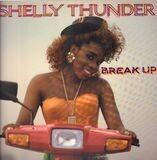 Break Up - Shelly Thunder
