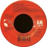 Strong Enough / Run, Baby, Run - Sheryl Crow