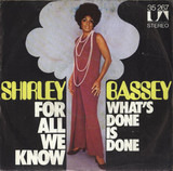 For All We Know - Shirley Bassey