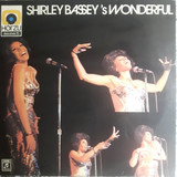 'S Wonderful - Shirley Bassey