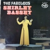 The Fabulous Shirley Bassey - Shirley Bassey