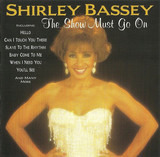 The Show Must Go On - Shirley Bassey