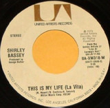 This Is My Life (La Vita) / Make The World A Little Younger - Shirley Bassey