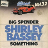 Big Spender / Something - Shirley Bassey