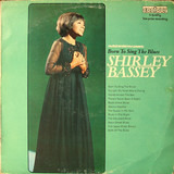Born To Sing The Blues - Shirley Bassey