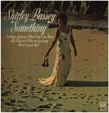 Something - Shirley Bassey