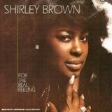 For the Real Feeling - Shirley Brown