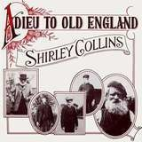 Adieu to Old England - Shirley Collins