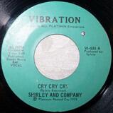 Cry Cry Cry - Shirley & Company