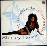 You Used To Be Romantic - Shirley Lewis