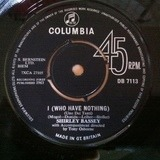 I (Who Have Nothing) - Shirley Bassey