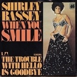 When You Smile - Shirley Bassey