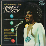 What Now My Love - Shirley Bassey With Nelson Riddle And His Orchestra