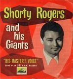 And His Giants - Shorty Rogers