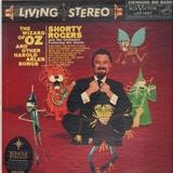 The Wizard of Oz and Other Harold Arlen Songs - Shorty Rogers And His Orchestra Featuring The Giants