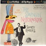The Swingin' Nutcracker - Shorty Rogers