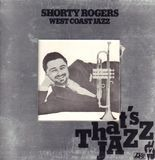 West Coast Jazz - Shorty Rogers