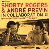 In Collaboration - Shorty Rogers & Andre Previn