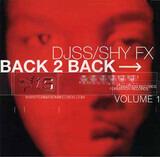 Back 2 Back (Volume 1) - Shy FX / DJ SS