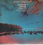 Sinfonie Nr. 5, Finlandia, Valse triste - Sibelius