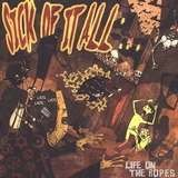 Life on the Ropes - SICK OF IT ALL