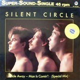 Hide Away - Man Is Comin'! - Silent Circle