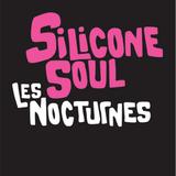 Les Nocturnes - Silicone Soul