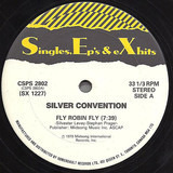 Fly Robin Fly / Boogie Nights - Silver Convention , Heatwave