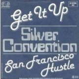 Get It Up - Silver Convention