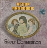 Get Up And Boogie! - Silver Convention