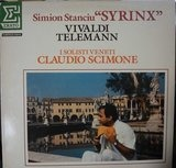 Syrinx - Vivaldi, Telemann / Simion Stanciu , Claudio Scimone