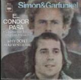 El Condor Pasa / Why Don't You Write Me - Simon & Garfunkel