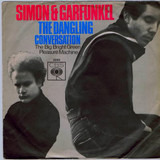 The Dangling Conversation / The Big Bright Green Pleasure Machine - Simon & Garfunkel