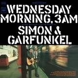 Wednesday Morning 3am - Simon & Garfunkel