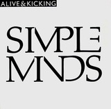 Alive & Kicking - Simple Minds