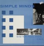Sister Feelings Call - Simple Minds