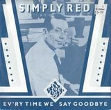 Ev'ry Time We Say Goodbye - Simply Red
