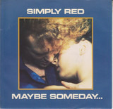 Maybe Someday... - Simply Red